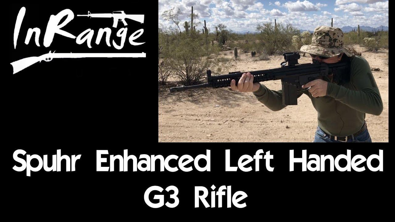 【InRangeTV/双语】Spuhr魔改左撇子专用型G3步枪靶场试射