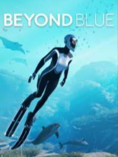 深海探索《超越蔚蓝 (Beyond Blue)》全剧情记录 (全8集)