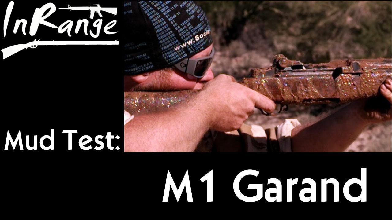 【InRange/双语】泥浆测试--M1伽兰德
