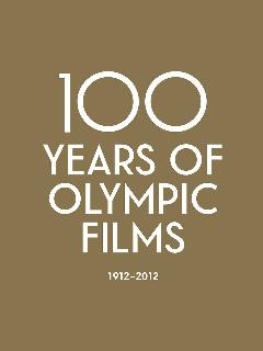 百年奥运纪录片/100 Years of Olympic Films: 1912–2012