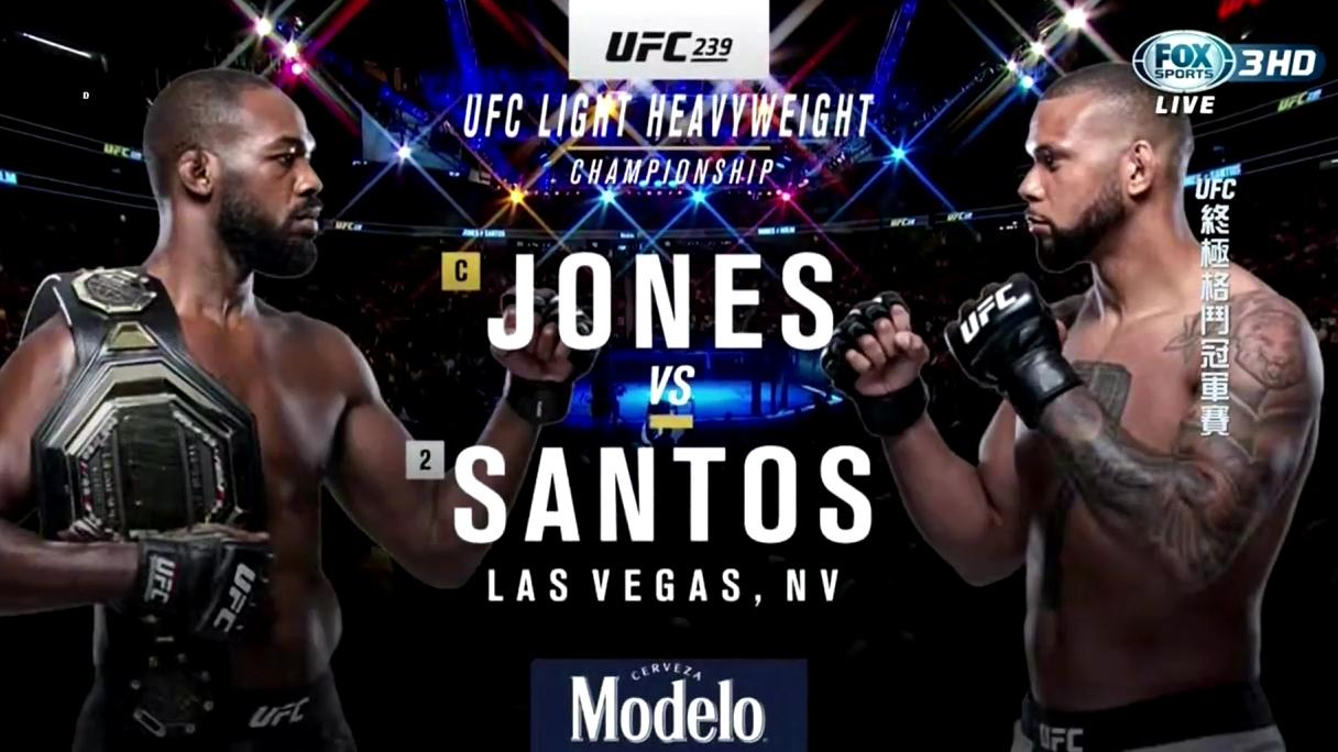 UFC 239 台湾解说 骨头Jones vs 巴西大锤子Santos