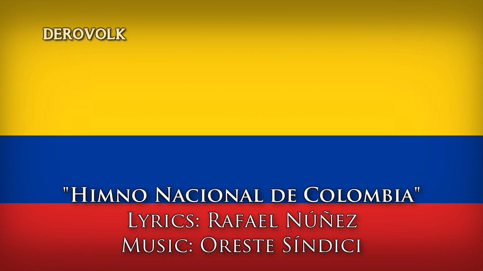 【DEROVOLK】哥伦比亚国歌(完整版11节)Himno Nacional de Colombia