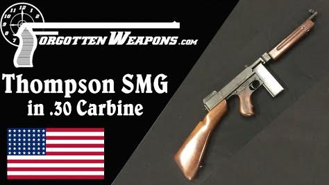 【被遗忘的武器/双语】改用.30卡宾弹的汤普森M1928冲锋枪