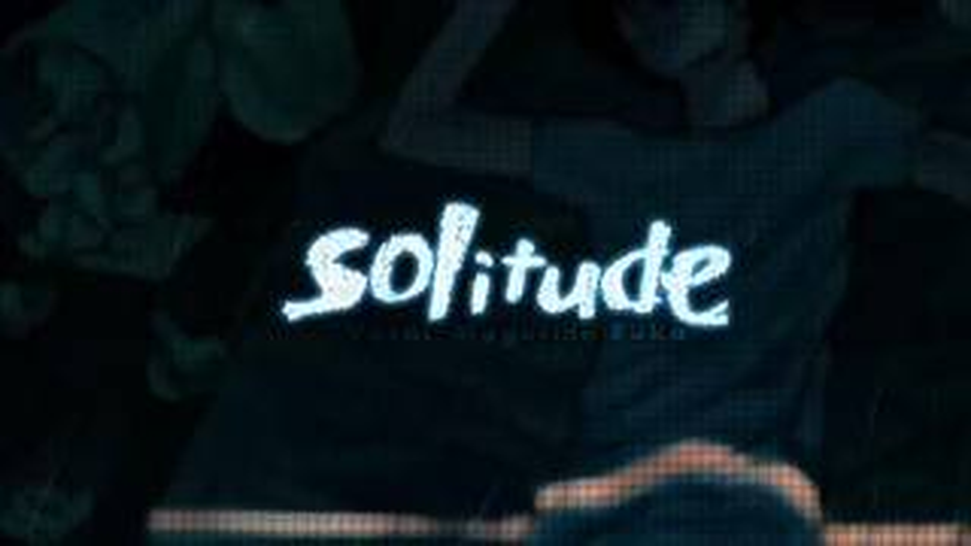 solitude (翻自:巡音ルカ)