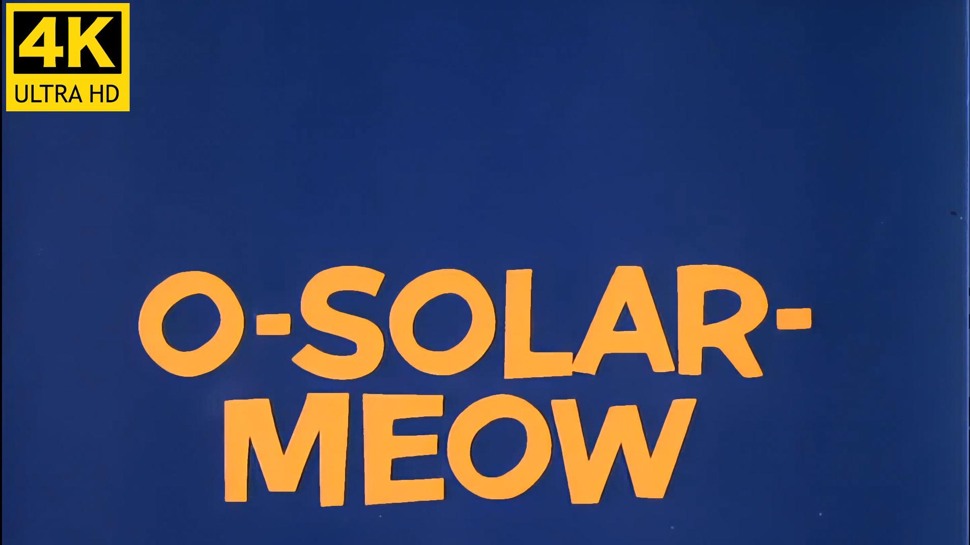 【4kai修复60帧】猫和老鼠-太阳系的猫叫声【高画质版】