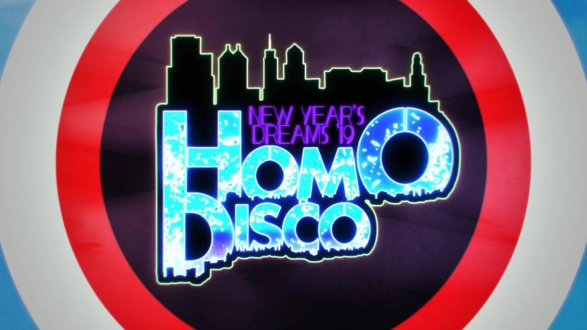 【推荐】New Year s Dreams 2019 ~ Homo Disco【合作】