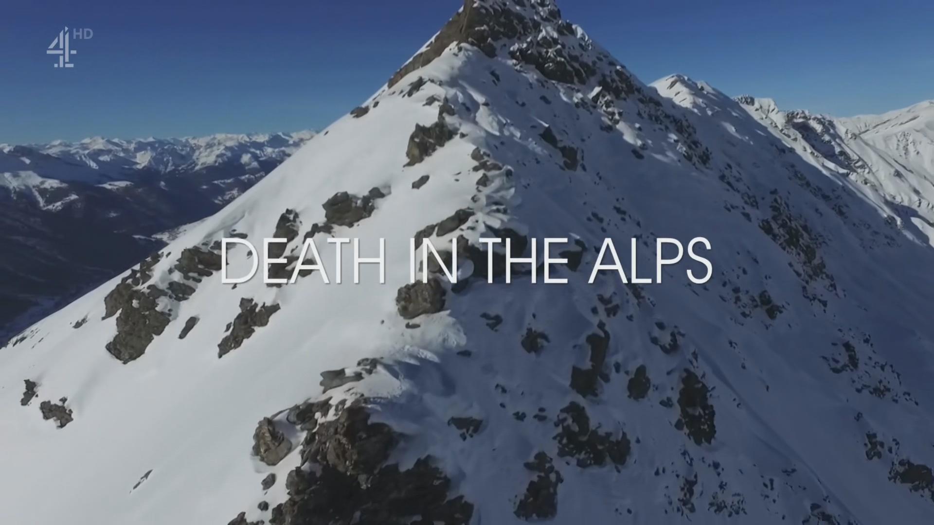 纪录片.Ch4.夺命阿尔卑斯.2020[高清][英字]