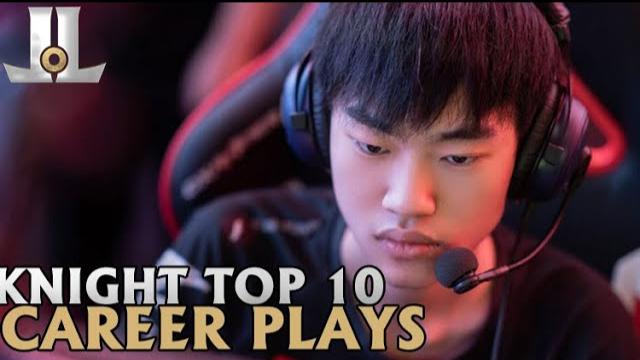外媒评左手 Knight 生涯精彩Top 10
