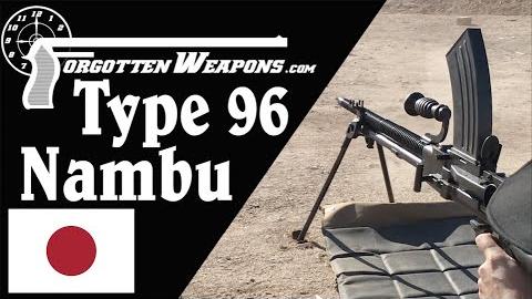 【被遗忘的武器/双语】靶场上的南部九六式轻机枪 - 我想我爱上它辣!