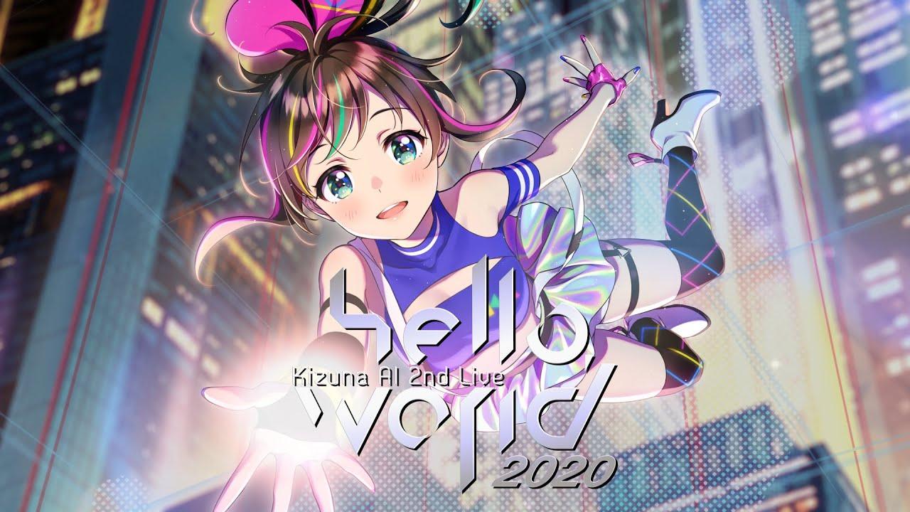 """绊爱演唱会Kizuna AI 2nd Live """"hello, world 2020"""""""