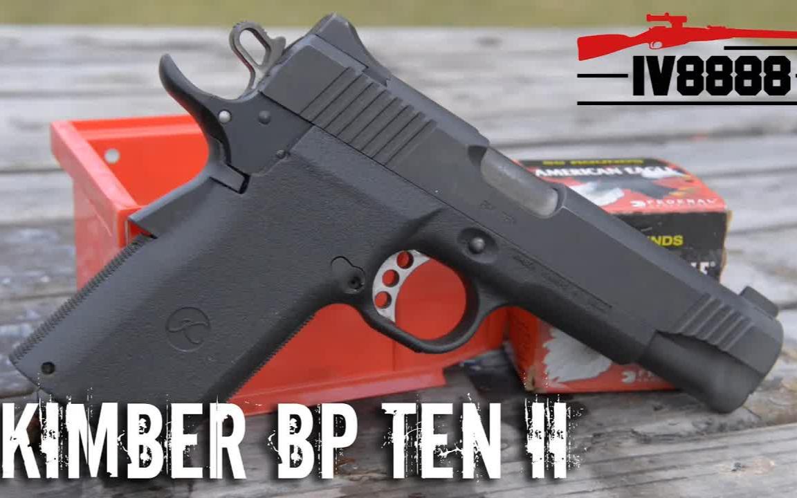 Kimber BP Ten II .45 ACP手枪