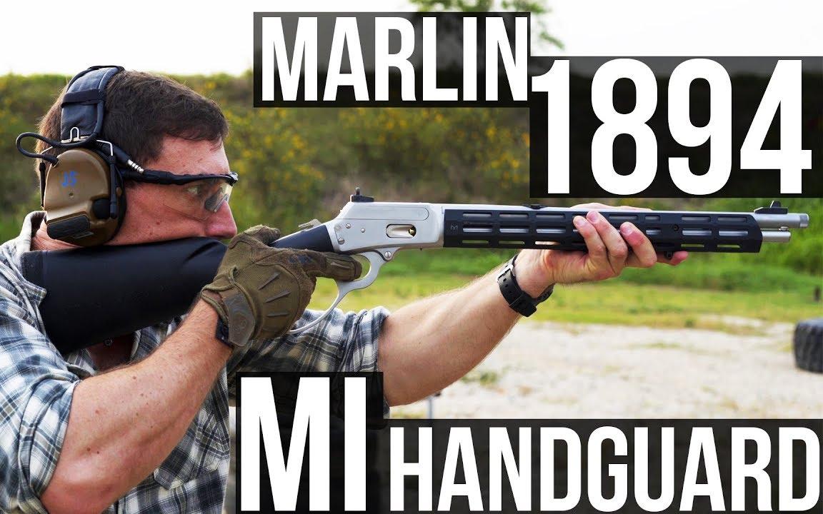 中字【GT】21世纪的牛仔 Marlin1894杠杆步枪并使用MI护木