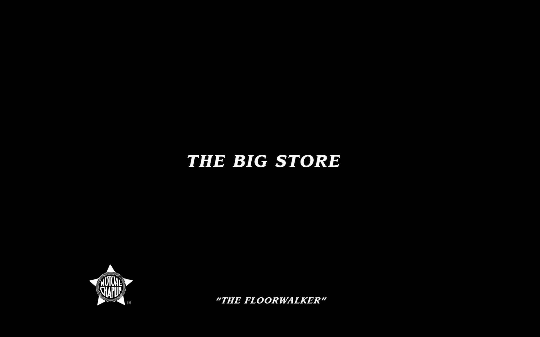 【1080p修复】卓别林黑白短剧THE BIG STORE