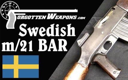 【被遗忘的武器/双语】瑞典的m/21 BAR - 使用6.5×55mm弹药