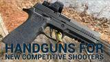 guns for people new to the shooting sports