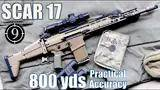 fn scar 17 to 800yds: practical accuracy (mk17 and base model for mk
