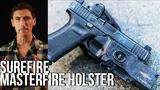 why the surefire masterfire holster is not for you